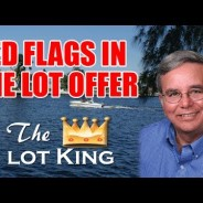 Red Flags In The Offer For Your Cape Coral Lot